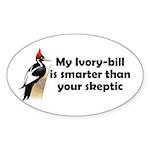 My Ivory-bill is Smarter... Oval Sticker