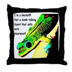 I'm A Gecko! Throw Pillow
