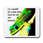 I'm A Gecko! Mousepad