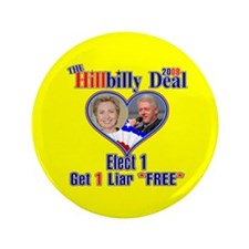 "Hillbilly 2008 Deal 3.5"" Button"