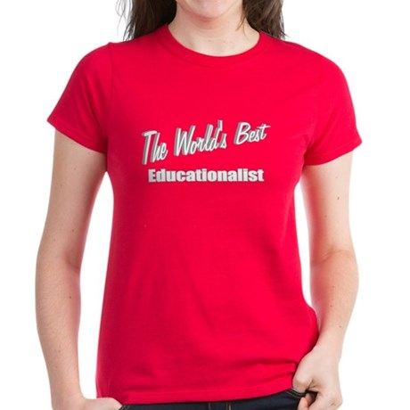 """The World's Best Educationalist"" Women's Dark T-S"