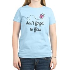 Don't Forget To Floss T-Shirt