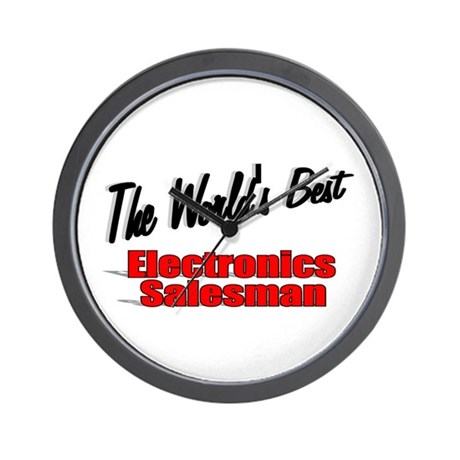 """The World's Best Electronics Salesman"" Wall Clock"