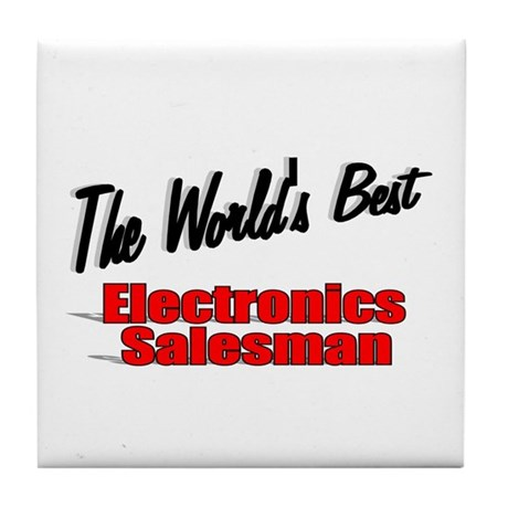 """The World's Best Electronics Salesman"" Tile Coast"
