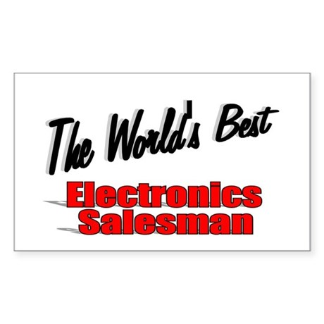 """The World's Best Electronics Salesman"" Sticker (R"