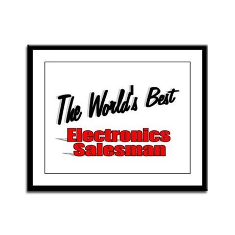 """The World's Best Electronics Salesman"" Framed Pan"