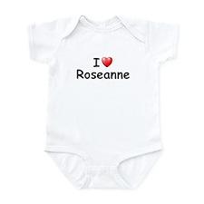 I Love Roseanne (Black) Infant Bodysuit