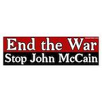 End the War Stop John McCain bumper sticker