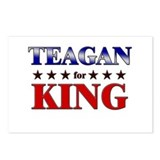 TEAGAN for king Postcards (Package of 8)