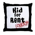 Kid for Rent Throw Pillow