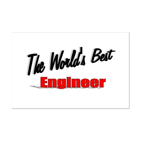 """The World's Best Engineer"" Mini Poster Print"