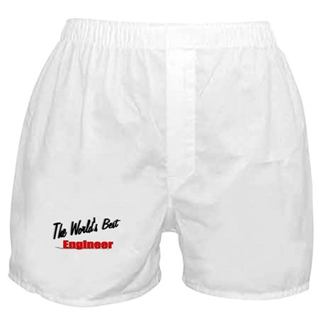 """The World's Best Engineer"" Boxer Shorts"