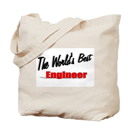 """The World's Best Engineer"" Tote Bag"