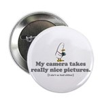 "WTD: My camera takes... 2.25"" Button"