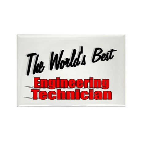 """The World's Best Engineering Technician"" Rectangl"
