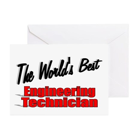 """The World's Best Engineering Technician"" Greeting"
