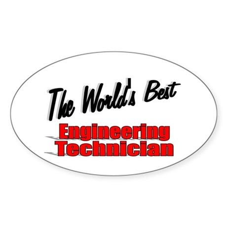 """The World's Best Engineering Technician"" Sticker"