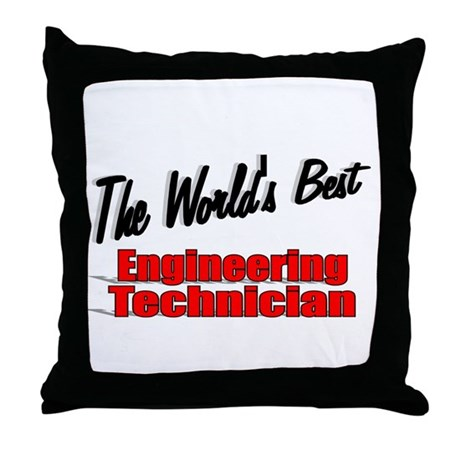 """The World's Best Engineering Technician"" Throw Pi"
