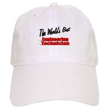 """The World's Best Engineering Technician"" Baseball Cap"