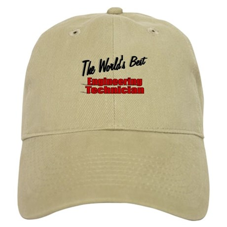 """The World's Best Engineering Technician"" Cap"