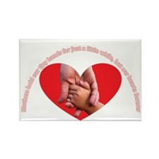 Mothers hold our tiny hands Rectangle Magnet (100