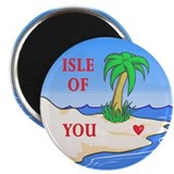 &quot;Isle of You&quot; (light) Valentine Magnet