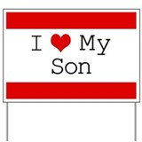 I Heart My Son Yard Sign