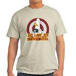 WTD: I'd like to shoot you Light T-Shirt