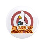"""WTD: I'd like to shoot you 3.5"""" Button"""
