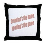 Grandma's the name Throw Pillow