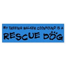 Rescue Dog Treeing Walker Coonhound Bumper Bumper Sticker