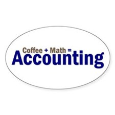 Coffee + Math = Accounting Oval Decal