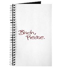 Bitch Please Journal