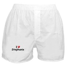 I Love Stephanie (Black) Boxer Shorts
