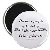 "Like My Ferrets 2.25"" Magnet (10 pack)"