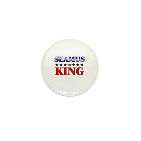 SEAMUS for king Mini Button (10 pack)