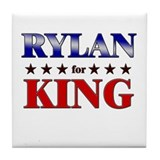RYLAN for king Tile Coaster