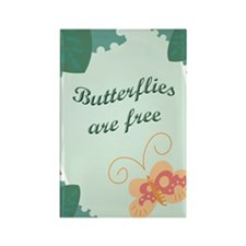 Butterflies Are Free Rectangle Magnet