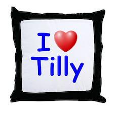 I Love Tilly (Blue) Throw Pillow