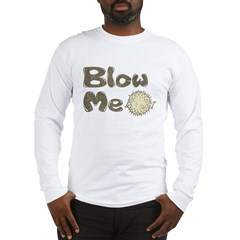 Blow Me Blowfish Long Sleeve T-Shirt