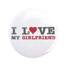 "I Love (heart) My Girlfriend 3.5"" Button (100 pack"