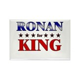 RONAN for king Rectangle Magnet