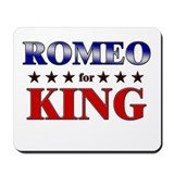 ROMEO for king Mousepad
