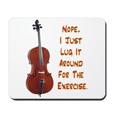 Cello for the Exercise Mousepad