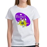 I Bowl Women's T-Shirt
