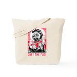 Follow Chairman PUG -Propaganda Tote Bag