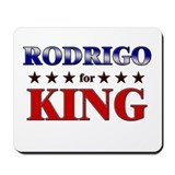 RODRIGO for king Mousepad