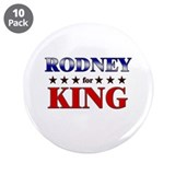 "RODNEY for king 3.5"" Button (10 pack)"