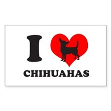 I love chihuahuas Rectangle Decal