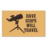 Have Scope Will Travel Rectangle Sticker